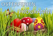 Osterferien-Programm